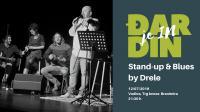 Đardin je IN - Stand-up & Blues by Drele