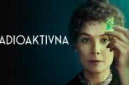 """Kino program za vikend: """"Radioaktivna"""", film o Marie Sklodowske Curie, prvoj ženi dobitnici Nobelove nagrade"""